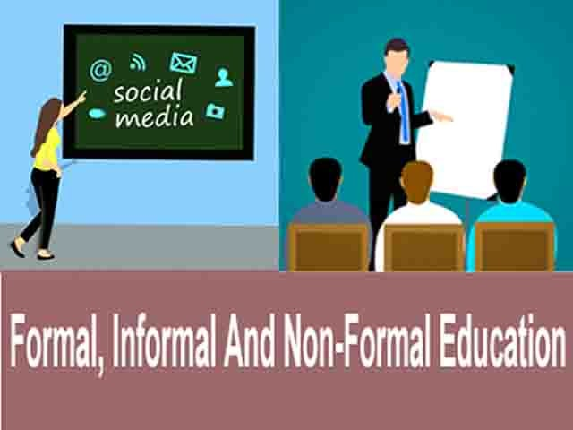 Formal, informal, and non-formal Education